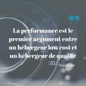 la-performance-est-le-premier-argument-entre-un-hebergeur-low-cost-et-un-hebergeur-de-qualite