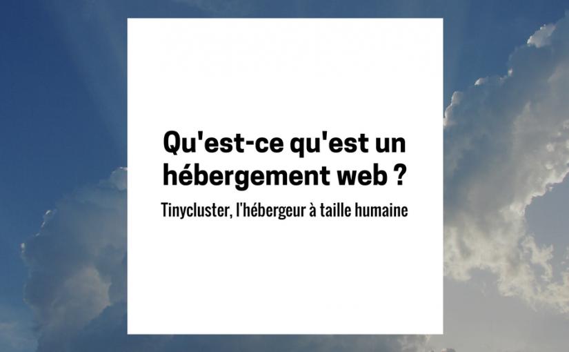 Qu'est-ce qu'est un hébergement web ?